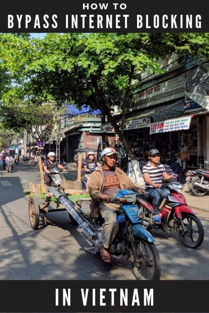Bypass internet blocking in Vietnam