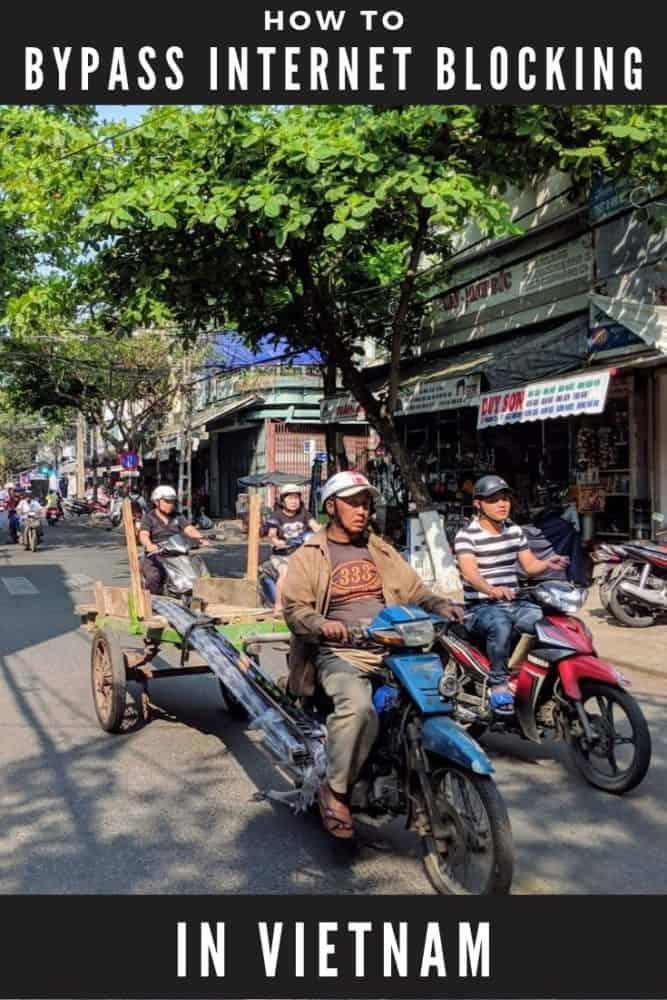 Bypass internet blocking in Vietnam