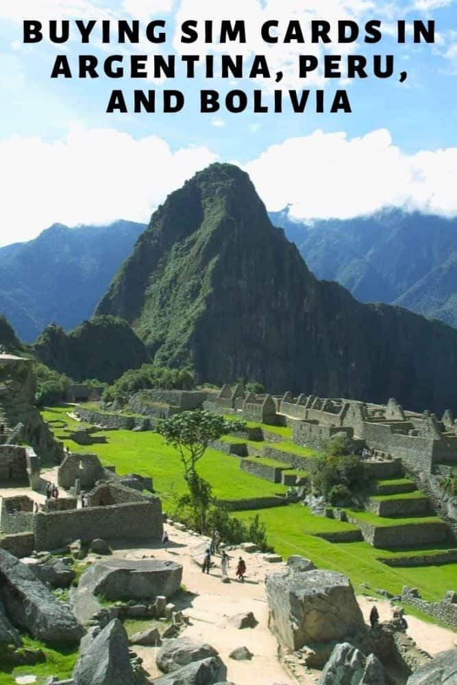Buying SIM Cards in Argentina, Peru, and Bolivia