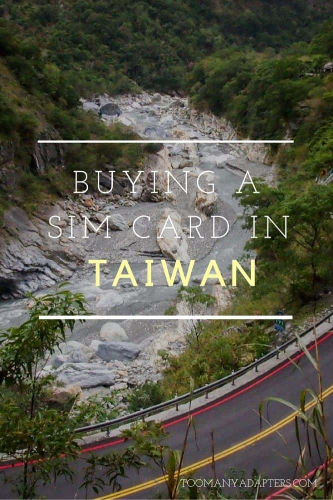 Everything you need to know about buying a local SIM card in Taiwan.