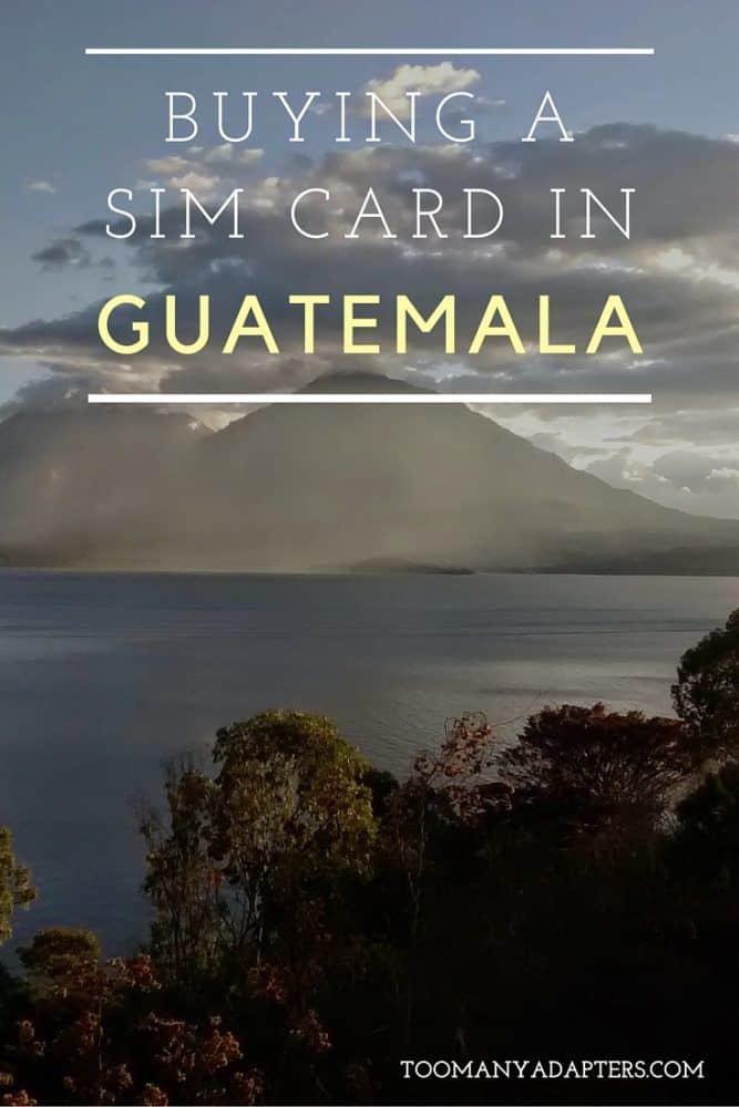 Buying a SIM card in Guatemala