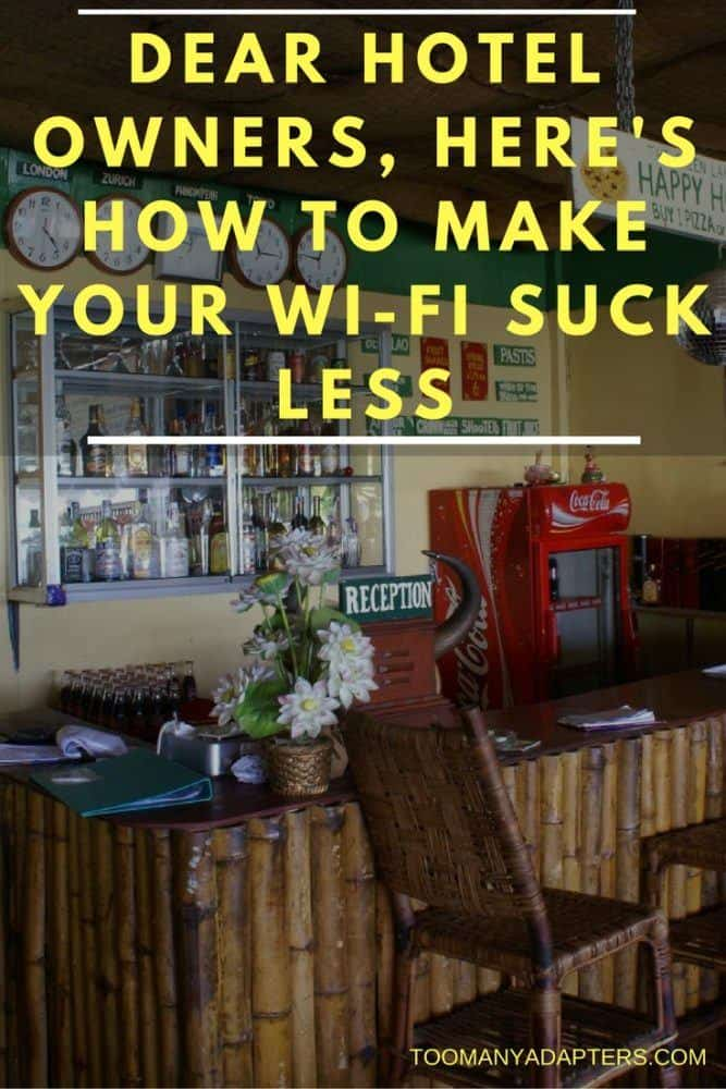 Dear Hotel Owners, Here's How To Make Your Wi-Fi Suck Less