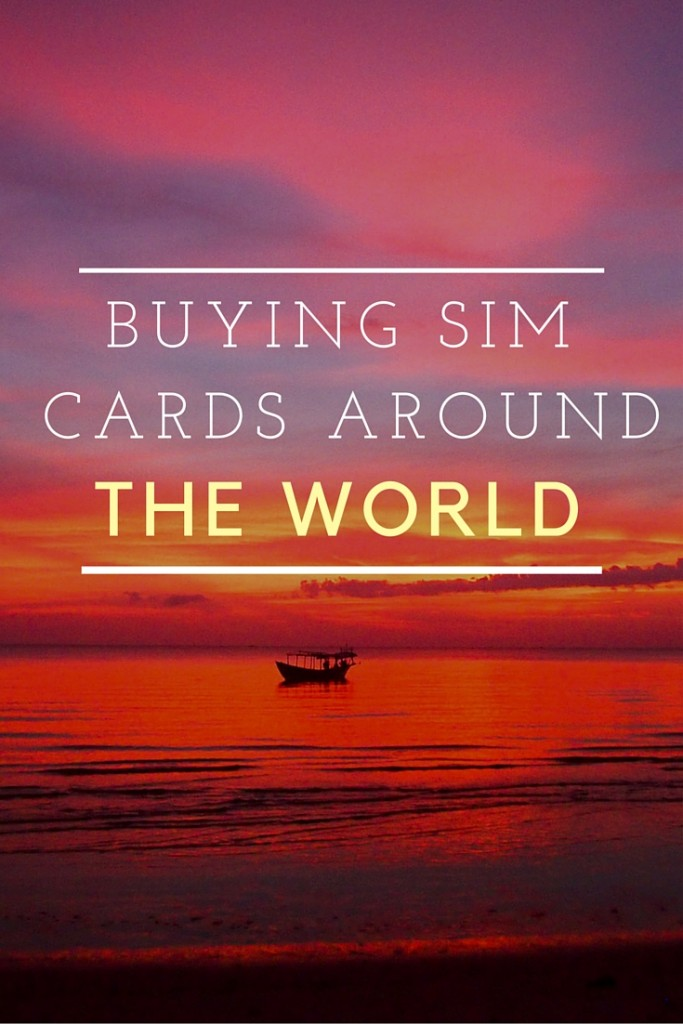 Buying SIM Cards Around the World