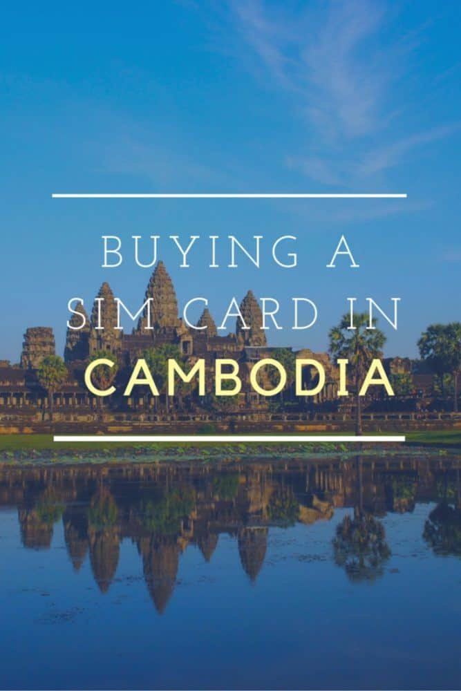 Buying a SIM card in Cambodia