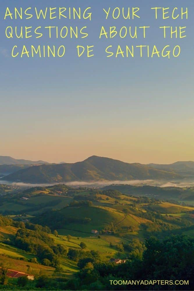Answering Your Tech Questions About the Camino de Santiago