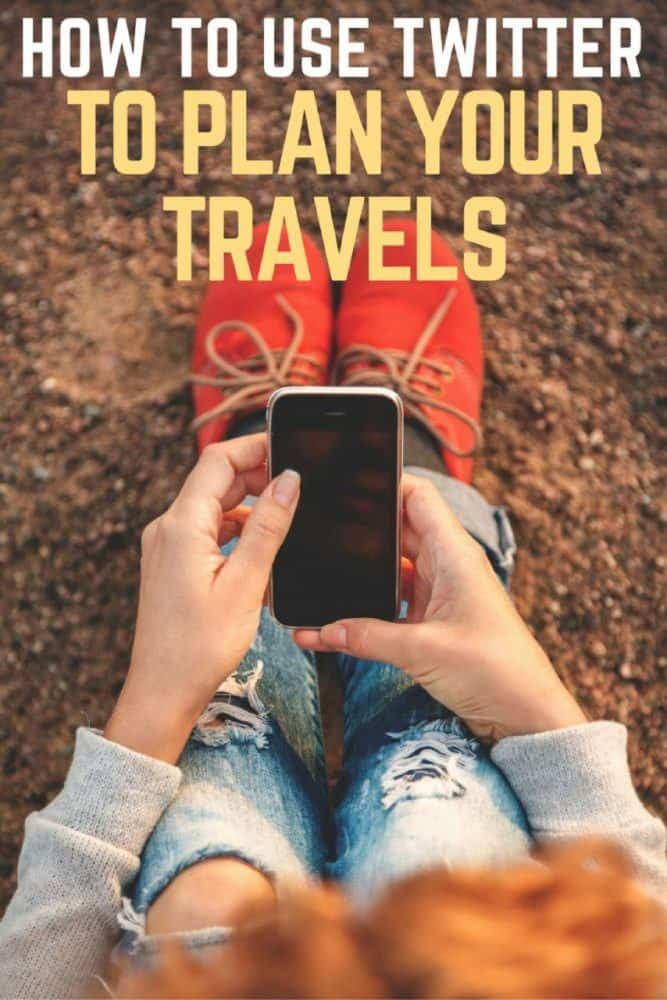 How to Use Twitter to Plan Your Travels