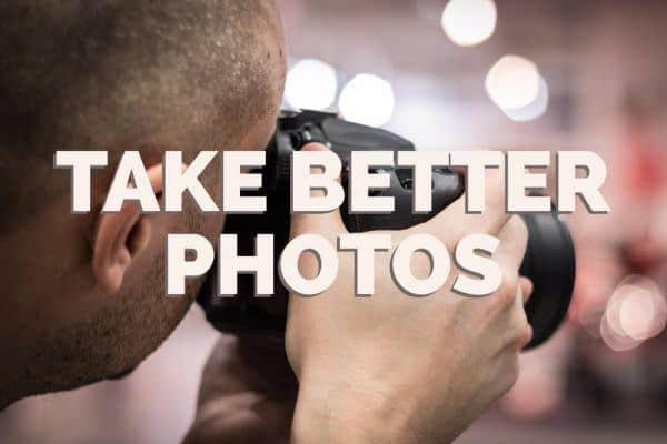 Take Better Photos