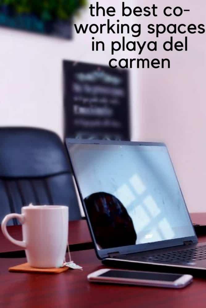 The Best Co-Working Spaces in Playa del Carmen