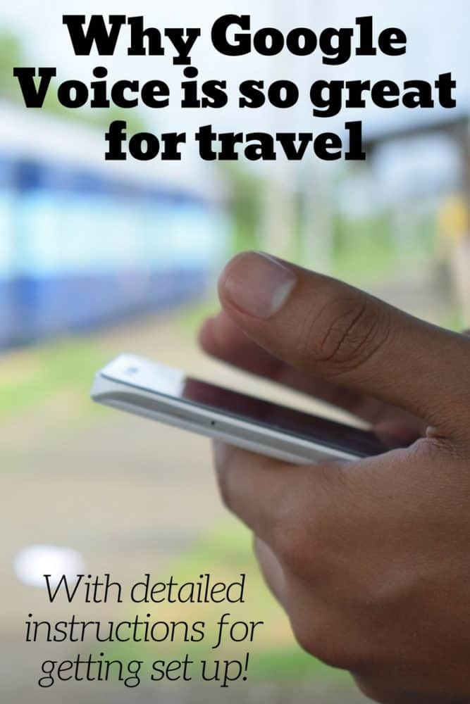Why Google Voice is so great for travel