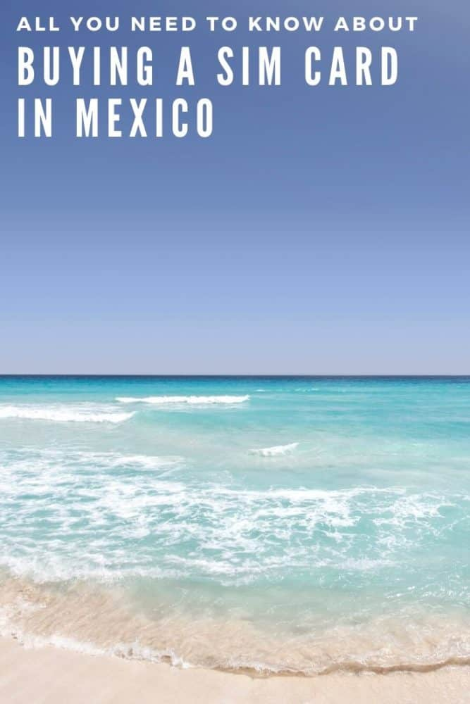 All You Need to Know About Buying a SIM card in Mexico