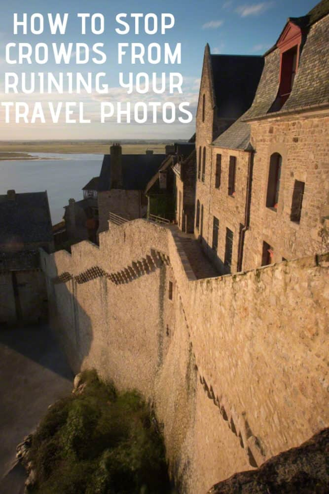 How to stop crowds from ruining your travel photos