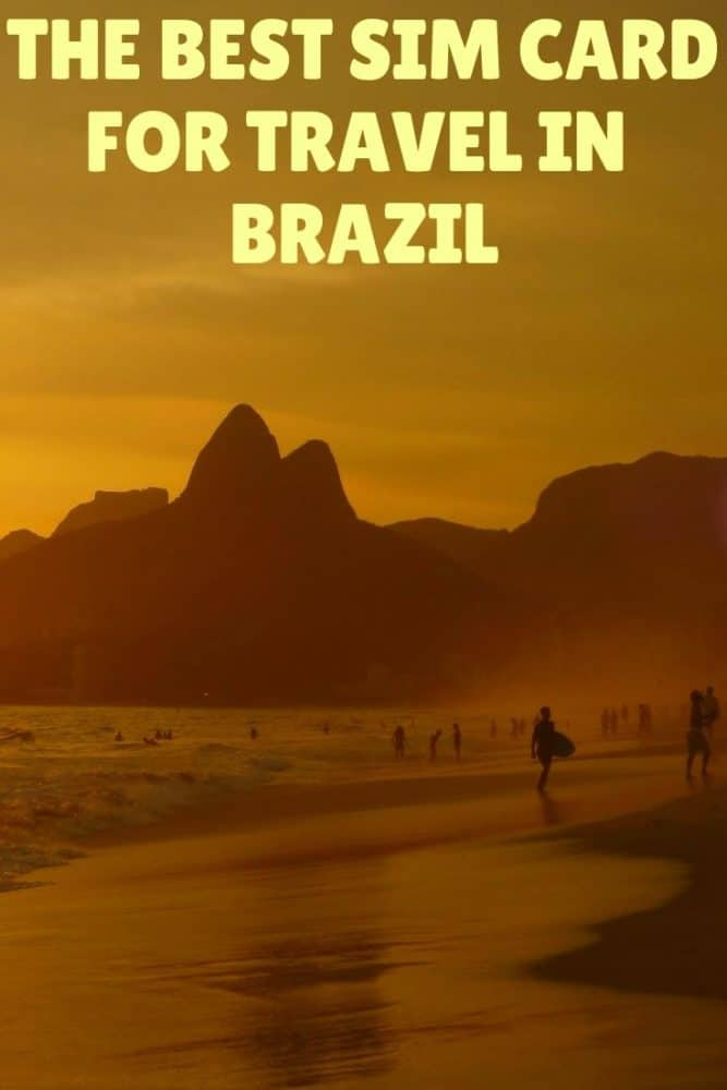 The best SIM card for travel in Brazil
