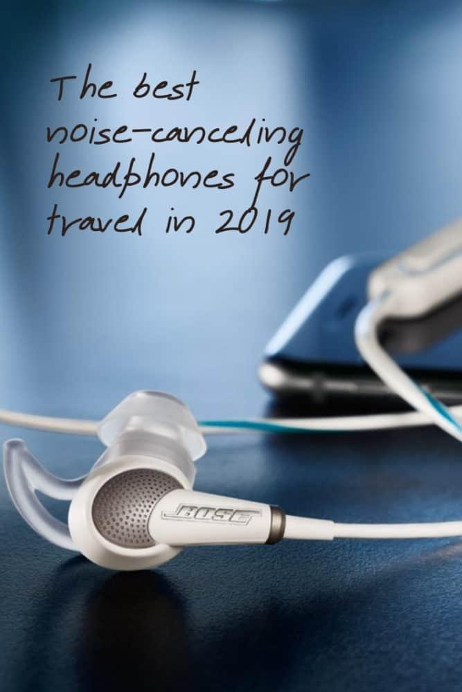 Best noise-canceling headphones for travel in 2019