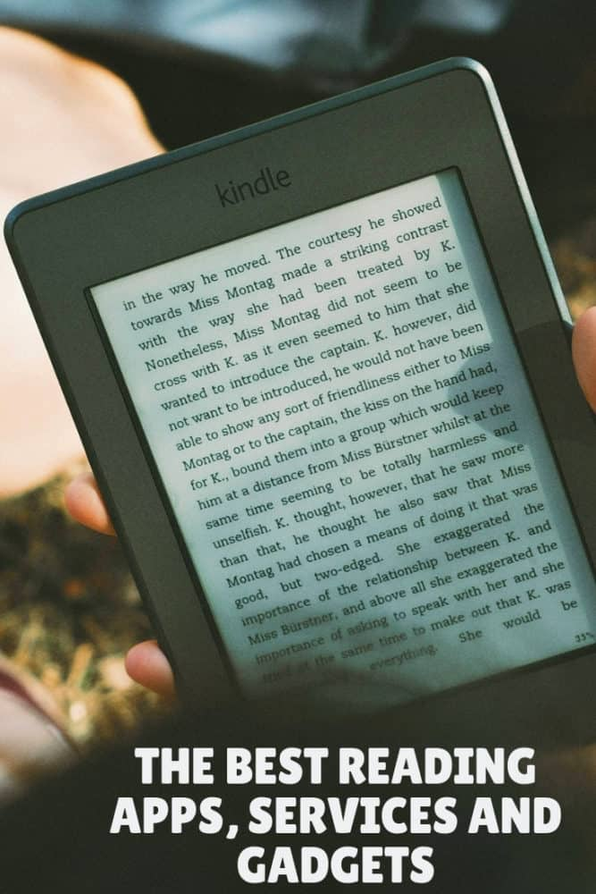 Best reading apps, services, and gadgets