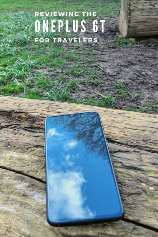 Reviewing the OnePlus 6T for travelers