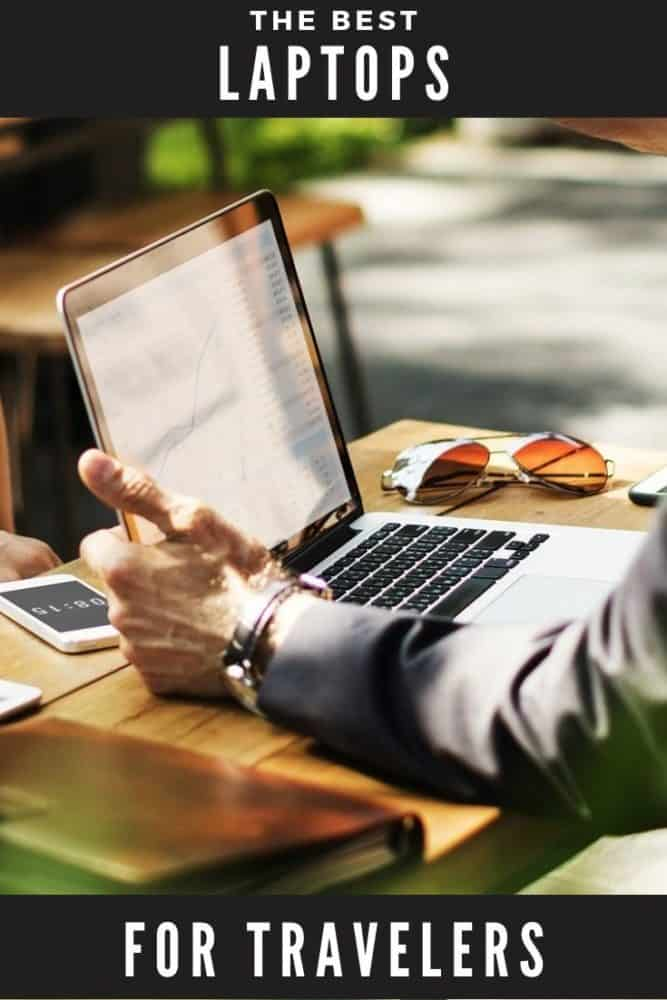 Best laptops for travelers and digital nomads