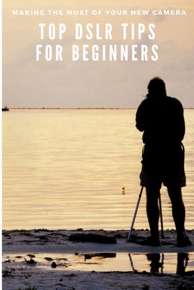 Top DSLR tips for beginners