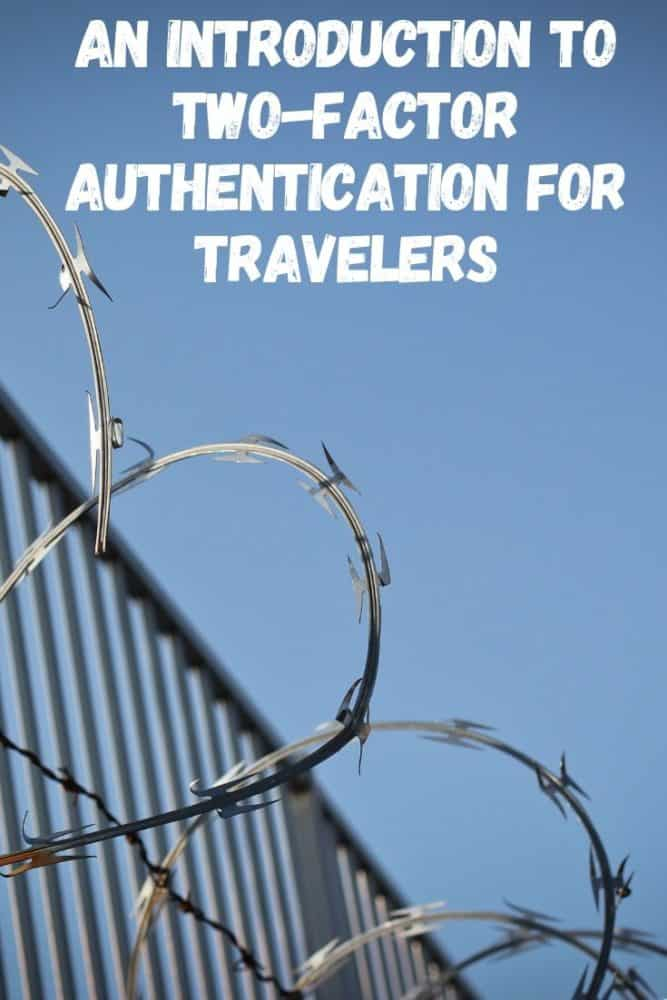 Two-factor authentication for travelers