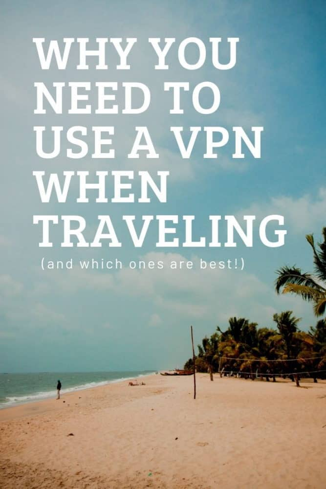 Why you need to use a VPN while traveling