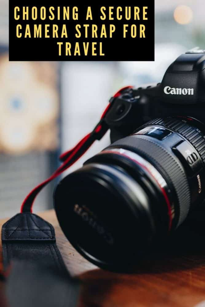 Choosing a secure camera strap for travel