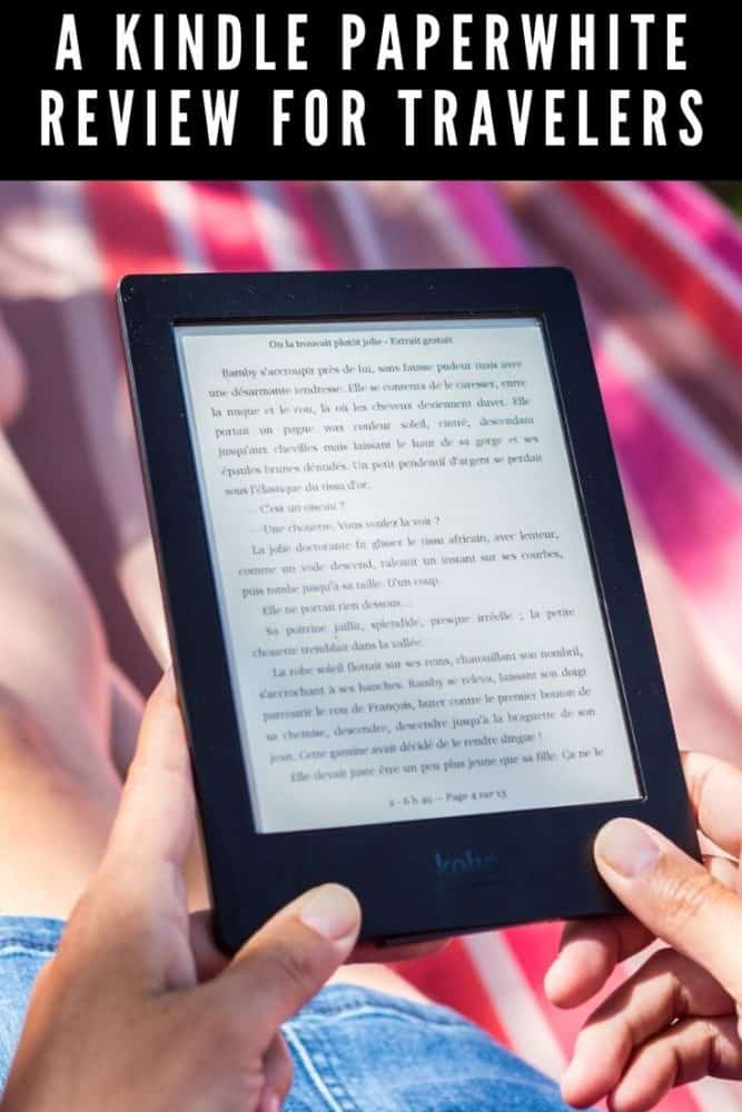 A Kindle Paperwhite review for travelers