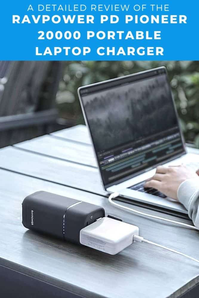 A Detailed Review of the RAVPower PD Pioneer 20000 Portable Laptop Charger