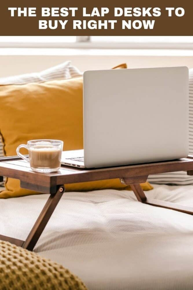 The best lap desks to buy right now
