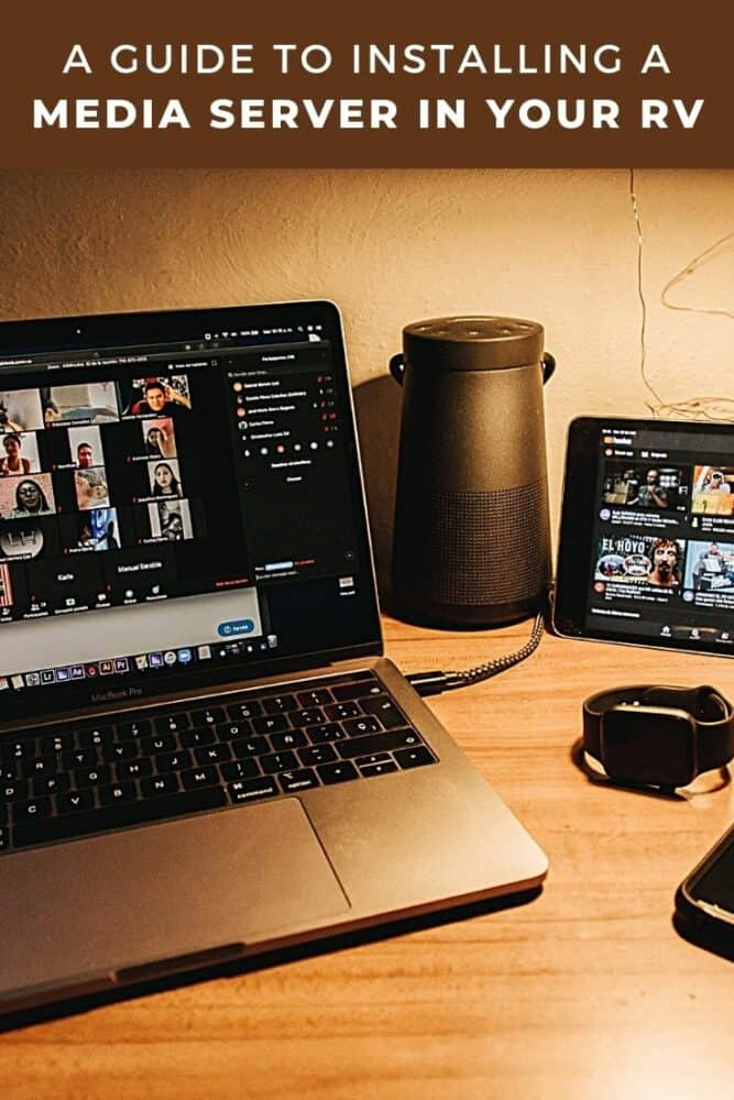 How to setup a local media server and watch your favorite shows in your RV (or anywhere else)