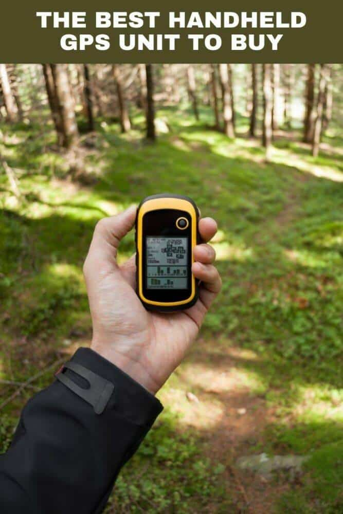 The Best Handheld GPS Unit to Buy