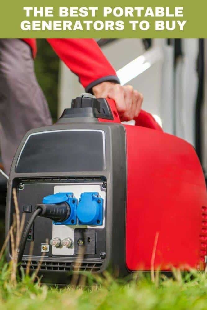 The Best Portable Generators to Buy
